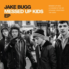 Messed Up Kids EP mp3 Album by Jake Bugg