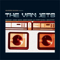 Belvédère Records Presents The Van Jets