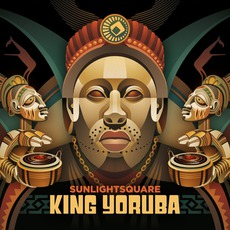King Yoruba mp3 Album by Sunlightsquare