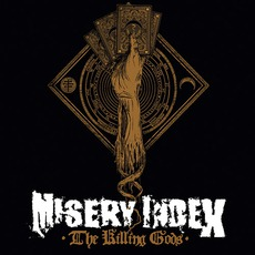 The Killing Gods (Deluxe Edition) mp3 Album by Misery Index
