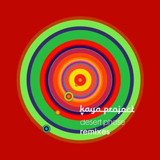 Desert Phase Remixes mp3 Remix by Kaya Project