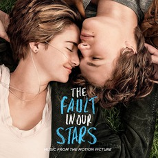 The Fault In Our Stars: Music From The Motion Picture mp3 Soundtrack by Various Artists