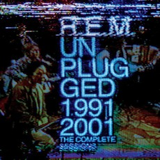 Unplugged: The Complete 1991 And 2001 Sessions mp3 Live by R.E.M.