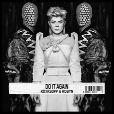 Do It Again mp3 Album by Röyksopp & Robyn