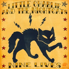 Nine Lives mp3 Album by Little Charlie & The Nightcats