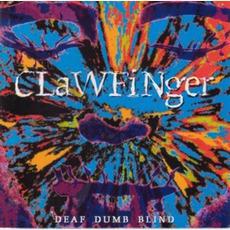 Deaf Dumb Blind (Remastered) mp3 Album by Clawfinger