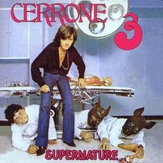 Cerrone 3: Supernature (Re-Issue) mp3 Album by Cerrone