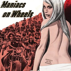 Maniacs On Wheels