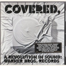 Covered, A Revolution In Sound: Warner Bros. Records mp3 Compilation by Various Artists
