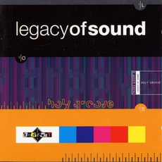 Holy Groove by Legacy Of Sound
