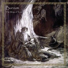 The Ways Of Yore mp3 Album by Burzum