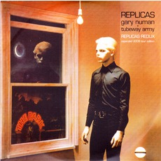 Replicas Redux (Replicas Redux Expanded 2008 Tour Edition) mp3 Album by Tubeway Army