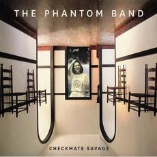 Checkmate Savage mp3 Album by The Phantom Band