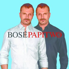 Papitwo mp3 Album by Miguel Bose
