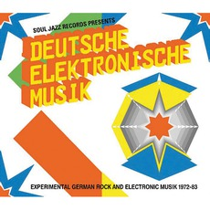 Deutsche Elektronische Musik: Experimental German Rock And Electronic Music 1972-83 mp3 Compilation by Various Artists