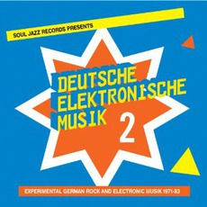 Deutsche Elektronische Musik 2: Experimental German Rock And Electronic Musik 1971-83