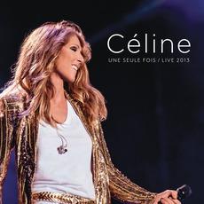 Céline... Une Seule Fois (Live 2013) mp3 Live by Céline Dion