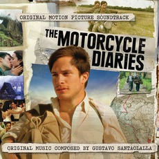 The Motorcycle Diaries by Various Artists