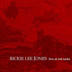 Live At Red Rocks mp3 Live by Rickie Lee Jones