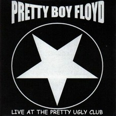 Live At The Pretty Ugly Club