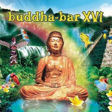Buddha-Bar XVI mp3 Compilation by Various Artists