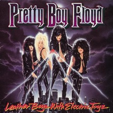 Leather Boyz With Electric Toyz mp3 Album by Pretty Boy Floyd