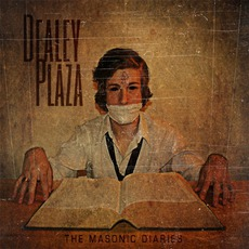 The Masonic Diaries mp3 Album by Dealey Plaza