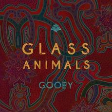 GOOEY by Glass Animals