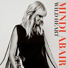 Wild Heart mp3 Album by Mindi Abair
