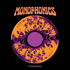 In Your Brain mp3 Album by Monophonics