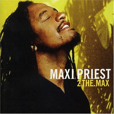 2 The Max mp3 Album by Maxi Priest