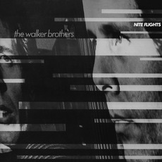 Nite Flights mp3 Album by The Walker Brothers