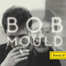 Beauty & Ruin mp3 Album by Bob Mould