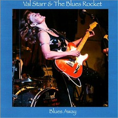 Blues Away mp3 Album by Val Starr & The Blues Rocket
