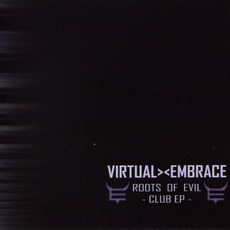 Roots Of Evil (Club EP)