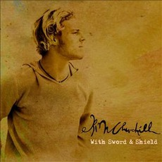 With Sword & Shield mp3 Album by Kim Churchill