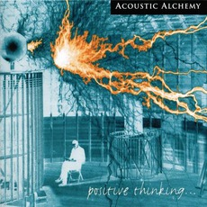 Positive Thinking... mp3 Album by Acoustic Alchemy