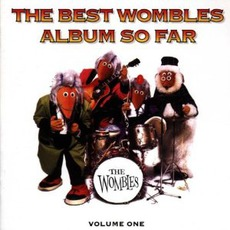 The Best Wombles Album So Far