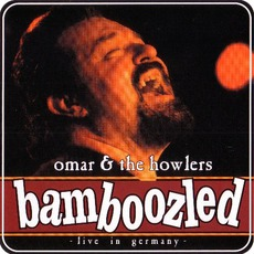 Bamboozled: Live In Germany by Omar & The Howlers