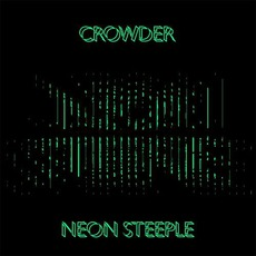 Neon Steeple (Deluxe Edition) by Crowder