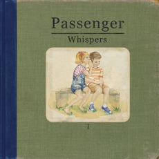 Whispers (Deluxe Edition) mp3 Album by Passenger