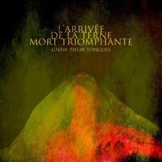 L'Arrivée De La Terne Mort Triomphante by Gnaw Their Tongues