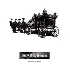 Horse Drawn Hearse by Gnaw Their Tongues