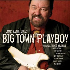 Big Town Playboy by Omar Kent Dykes & Jimmie Vaughan