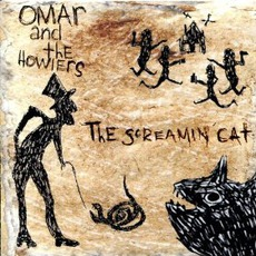 The Screamin' Cat by Omar & The Howlers