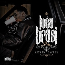 The Luca Brasi Story by Kevin Gates