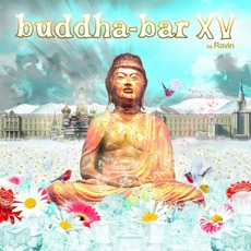 Buddha-Bar XV mp3 Compilation by Various Artists