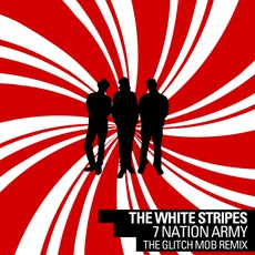7 Nation Army mp3 Remix by The White Stripes