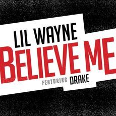 Believe Me mp3 Single by Lil Wayne
