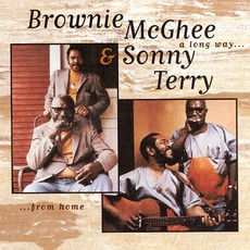 A Long Way From Home mp3 Album by Sonny Terry & Brownie McGhee